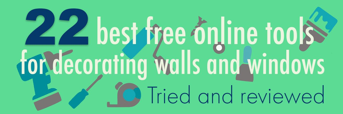 22 best free online tools for walls, windows and decor, tried and reviewed
